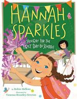 Hannah Sparkles: Hooray for the First Day of School! book