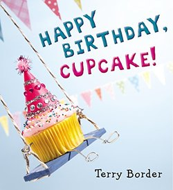 Happy Birthday, Cupcake! Book