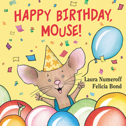 Happy Birthday, Mouse! book