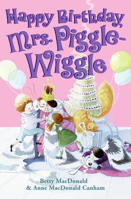 Happy Birthday, Mrs. Piggle-Wiggle book