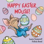Happy Easter, Mouse! book