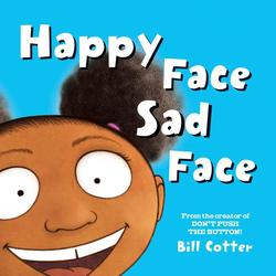 Happy Face / Sad Face: All Kinds of Child Faces! book