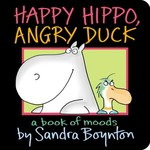 Happy Hippo, Angry Duck book