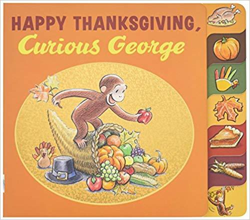 Happy Thanksgiving, Curious George Tabbed Board Book book