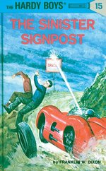 Hardy Boys 15: The Sinister Signpost book