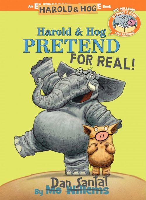 Harold & Hog Pretend For Real! book