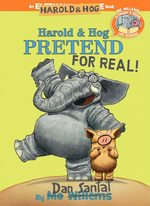 Harold & Hog Pretend For Real! book
