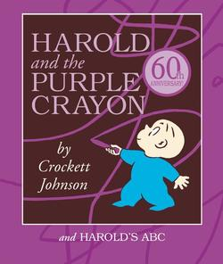Harold and the Purple Crayon Set: Harold and the Purple Crayon and Harold's ABC book