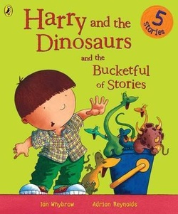 Harry and Dinosaurs and the Bucketful of Stories book