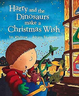 Harry And The Dinosaurs Christmas Wish book