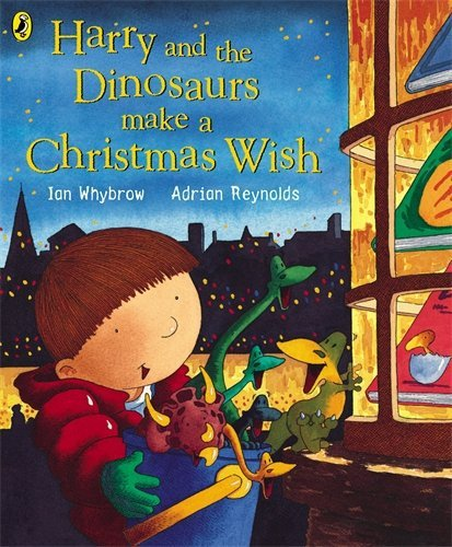 Harry And The Dinosaurs Make A Christmas Wish book