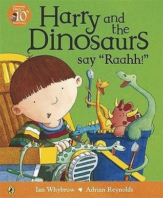 Harry And The Dinosaurs Say Raahh book