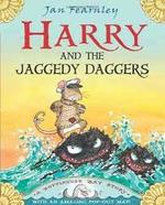 Harry and the Jaggedy Daggers book
