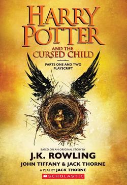 Harry Potter and the Cursed Child, Parts One and Two: The Official Playscript of the Original West End Production book
