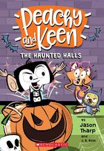 Haunted Halls (Peachy and Keen), Volume 3 book