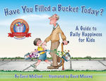 Have You Filled a Bucket Today? book