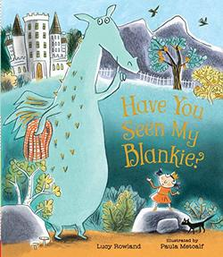 Have You Seen My Blankie? book