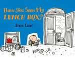 Have You Seen My Lunch Box? book