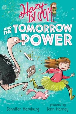 Hazy Bloom and the Tomorrow Power book