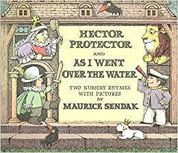 Hector Protector and As I Went Over the Water: Two Nursery Rhymes book