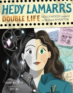 Hedy Lamarr's Double Life book