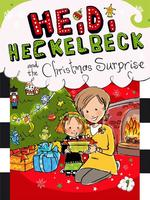 Heidi Heckelbeck and the Christmas Surprise book