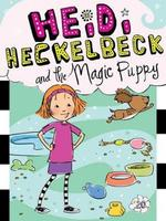 Heidi Heckelbeck and the Magic Puppy book