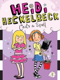 Heidi Heckelbeck Casts a Spell book