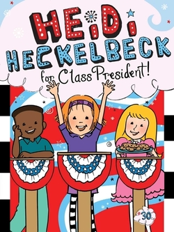 Heidi Heckelbeck for Class President book