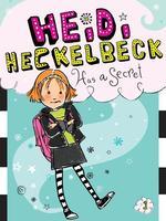 Heidi Heckelbeck Has a Secret book