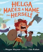 Helga Makes a Name for Herself book