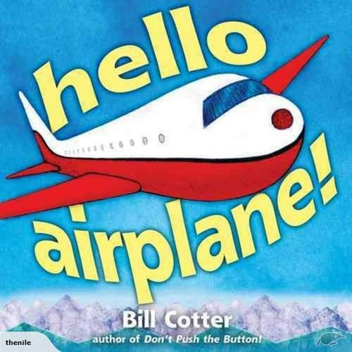 Hello, Airplane! book