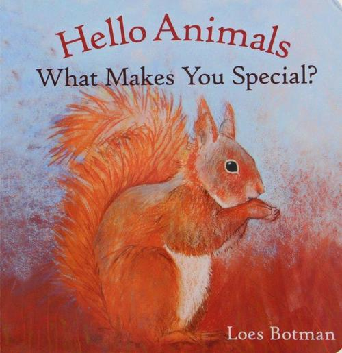 Hello Animals What Makes You Special? book