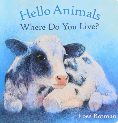 Hello Animals Where Do You Live? book
