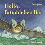 Hello, Bumblebee Bat book