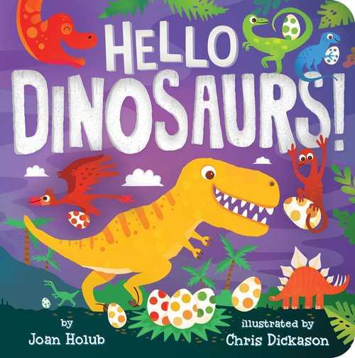 Hello Dinosaurs! book