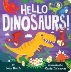 Hello Dinosaurs! book