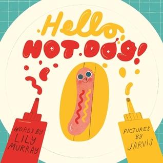 Hello, Hot Dog book