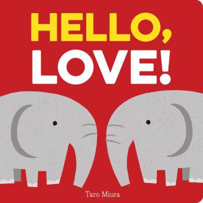 Hello, Love! book