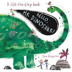 Hello, Mr Dinosaur! book