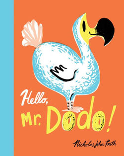 Hello, Mr. Dodo! book