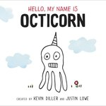 Hello, My Name Is Octicorn book