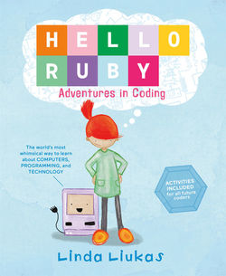 Hello Ruby: Adventures in Coding book
