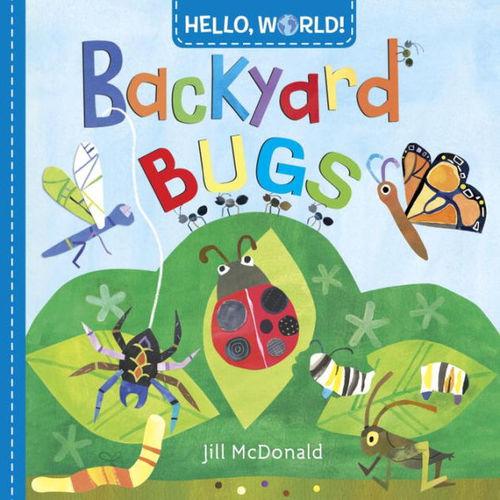 Hello, World! Backyard Bugs book