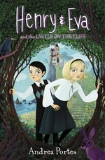 Henry & Eva and the Castle on the Cliff book