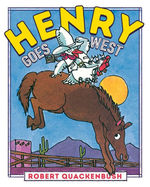 Henry Goes West book