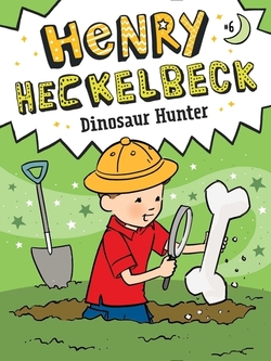 Henry Heckelbeck Dinosaur Hunter book