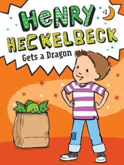 Henry Heckelbeck Gets a Dragon book