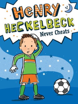 Henry Heckelbeck Never Cheats book