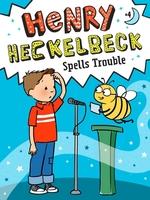Henry Heckelbeck Spells Trouble book